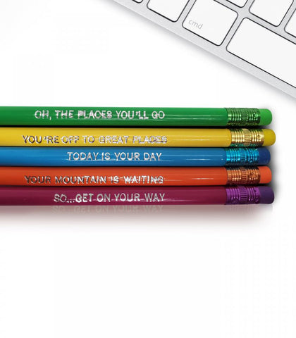 Oh the Places You'll Go - Inspirational Pencils