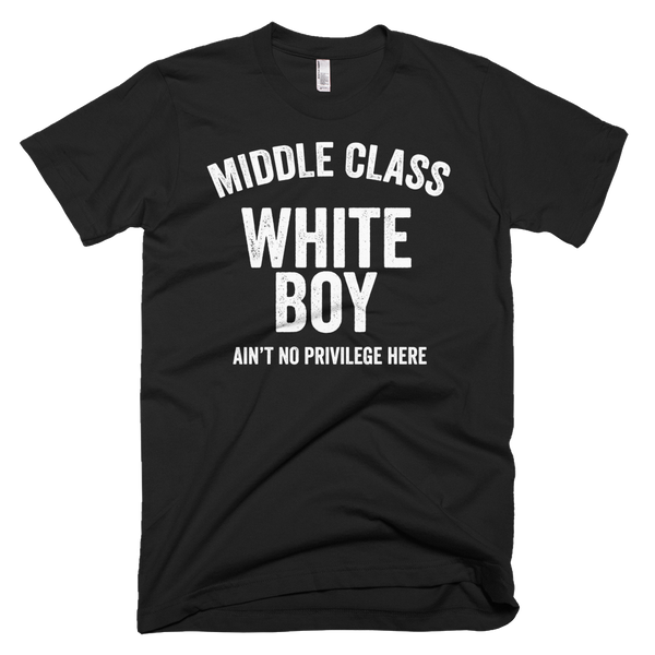 Middle Class White Boy