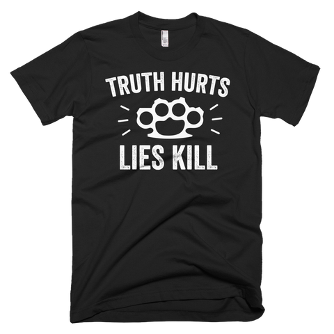 Truth Hurts, Lies Kill Knuckles