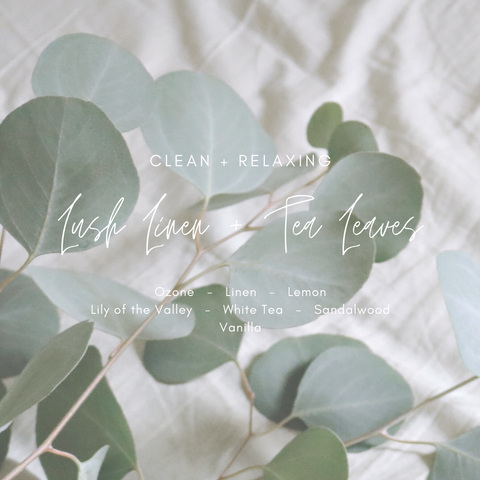 Lush Linen + Tea Leaves