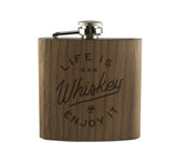 LIFE IS WHISKEY - WOOD WRAPPED FLASK