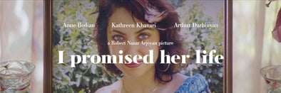 I Promised Her Life: Q&A With Filmmaker Robert Nazar Arjoyan