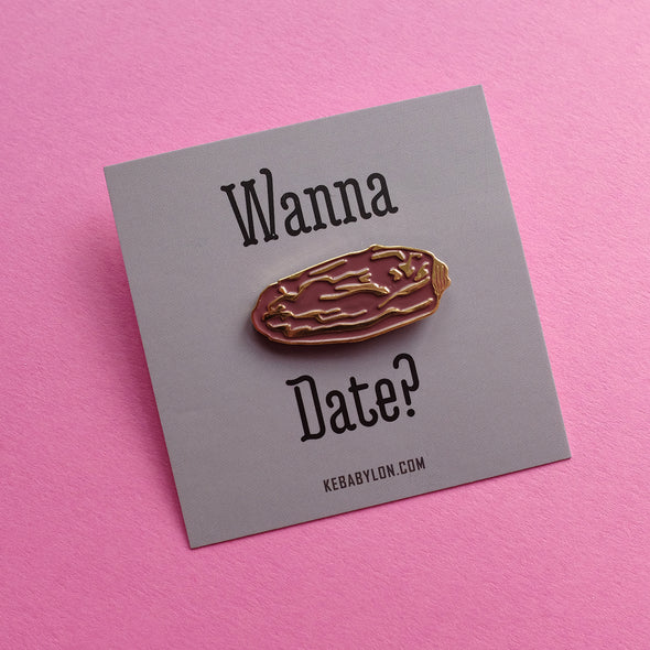 KEBABYLON / Wanna Date? Pin