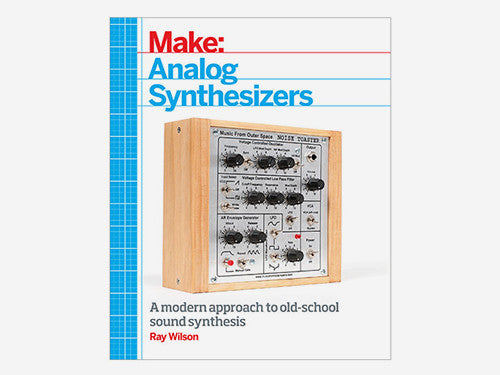 Make: Analog synthesizers - Book