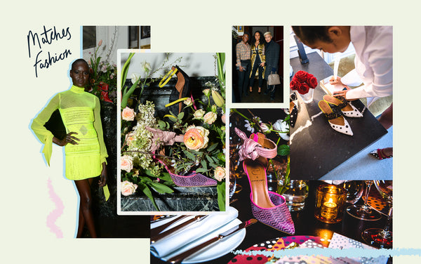Women's Event in New York City with Matches Fashion and Malone Souliers