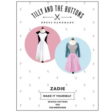 Zadie Dress- Tilly and the Buttons