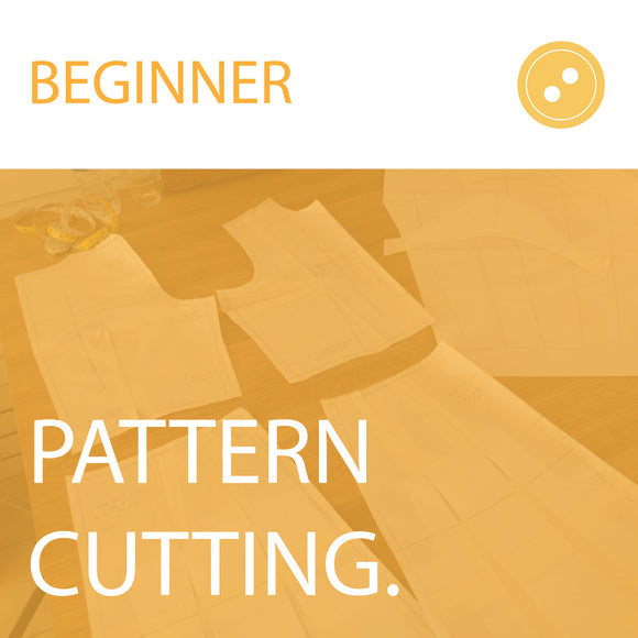 Beginners' Pattern Cutting in 1 Day