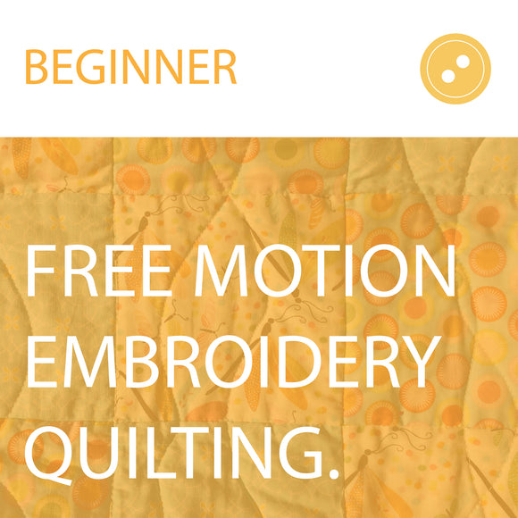Free Motion Embroidery for Quilting