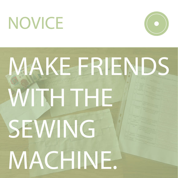 Make Friends With The Sewing Machine