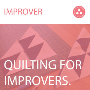 Quilting for Improvers