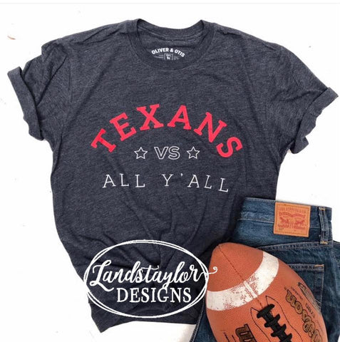 Texans vs. All Y'all Tee