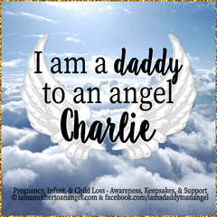 Digital Personalized Keepsake Graphic - I Am A Daddy To An Angel