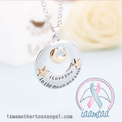 I Love You To The Moon & Back Necklace - Round