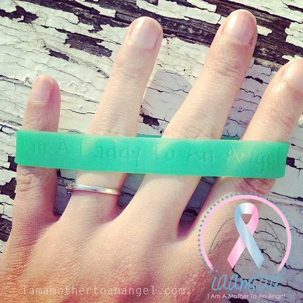 Wristband - I Am A Daddy To An Angel - GITD Green