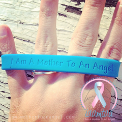 Wristband - I Am A Mother To An Angel - GITD Blue