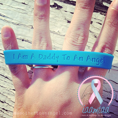 Wristband - I Am A Daddy To An Angel - GITD Blue