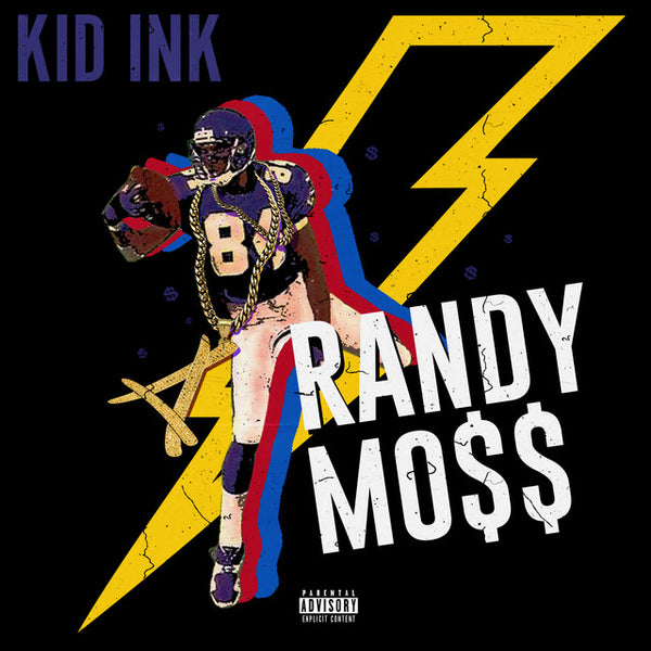 Kid Ink - Randy Mo$$