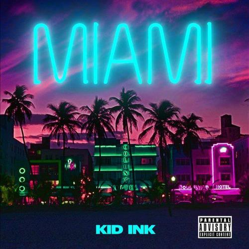 Kid Ink - Miami