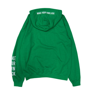 MAKE YOUR OWN LUCK HOODIE
