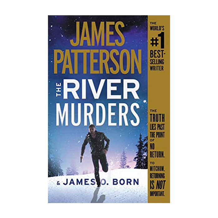 The River Murders by James Patterson & James O. Born book cover