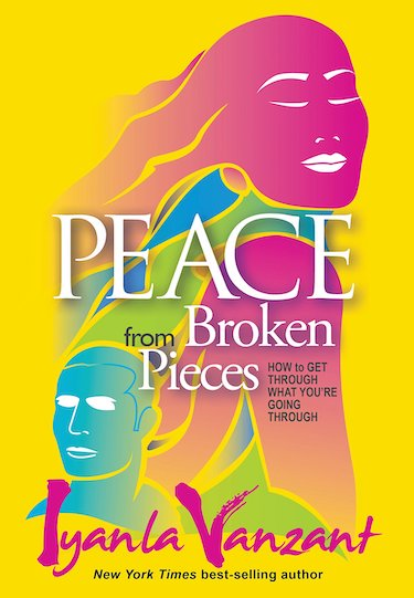 Peace from Broken Pieces  by Iyanla Vanzant book cover