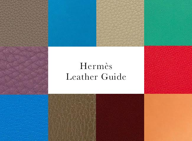 Your Complete Guide to Hermès Leathers and Skins