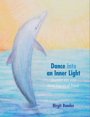 Book - Dance into an Inner Light - Birgit Baader