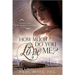 How Much Do You Love Me-9781462114474-HMWF Store