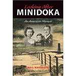 Looking After Minidoka:-9780253011022-HMWF Store
