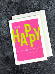Being Happy Never Goes out of Style - Greetings Card card The Northern Line