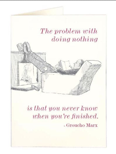 Doing nothing quote card