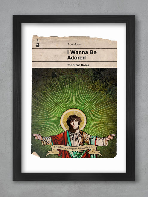 I Wanna be Adored - Stone Roses Book Jacket Print
