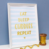Gold Foil Print - Blue Eat Sleep Cuddles Repeat - Nina Thomas Studio
