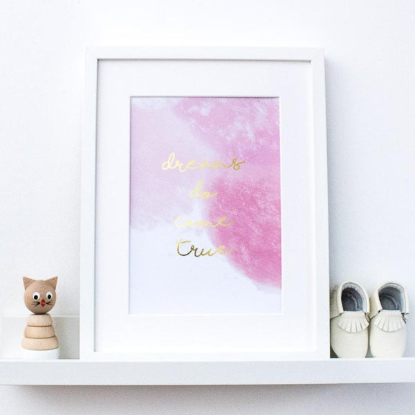 Gold Foil Print - Dreams Do Come True