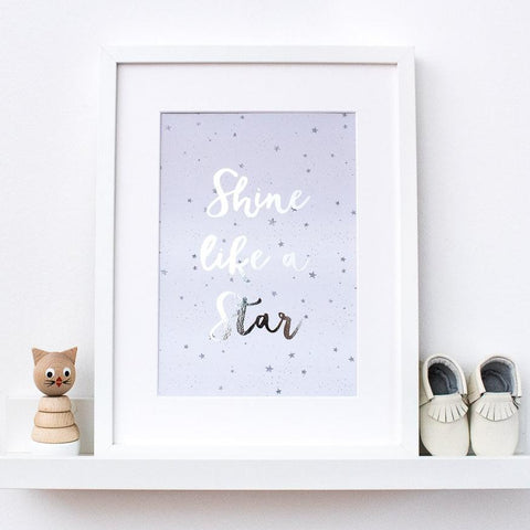 Silver Foil Print - Shine Like A Star - Nina Thomas Studio