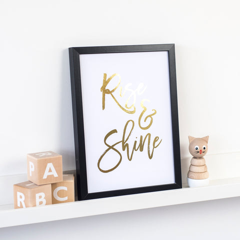 "Gold Foil ""Rise and Shine"" Print"