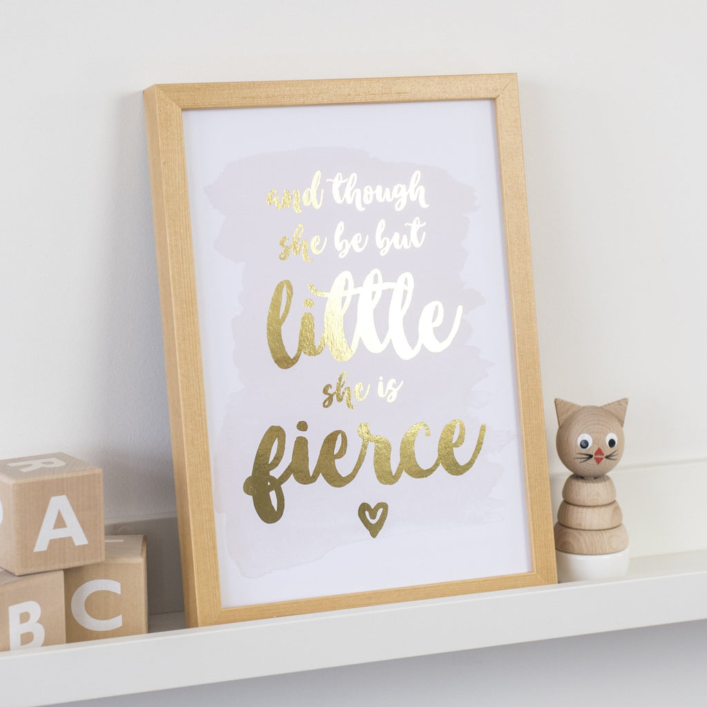 Gold Foil Print - Though She Be But Little