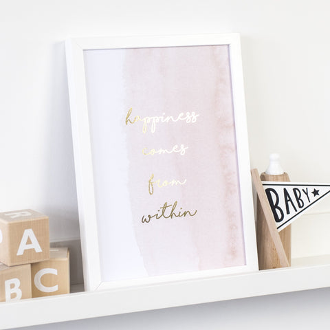 Gold Foil Print - Happiness Comes From Within - Nina Thomas Studio