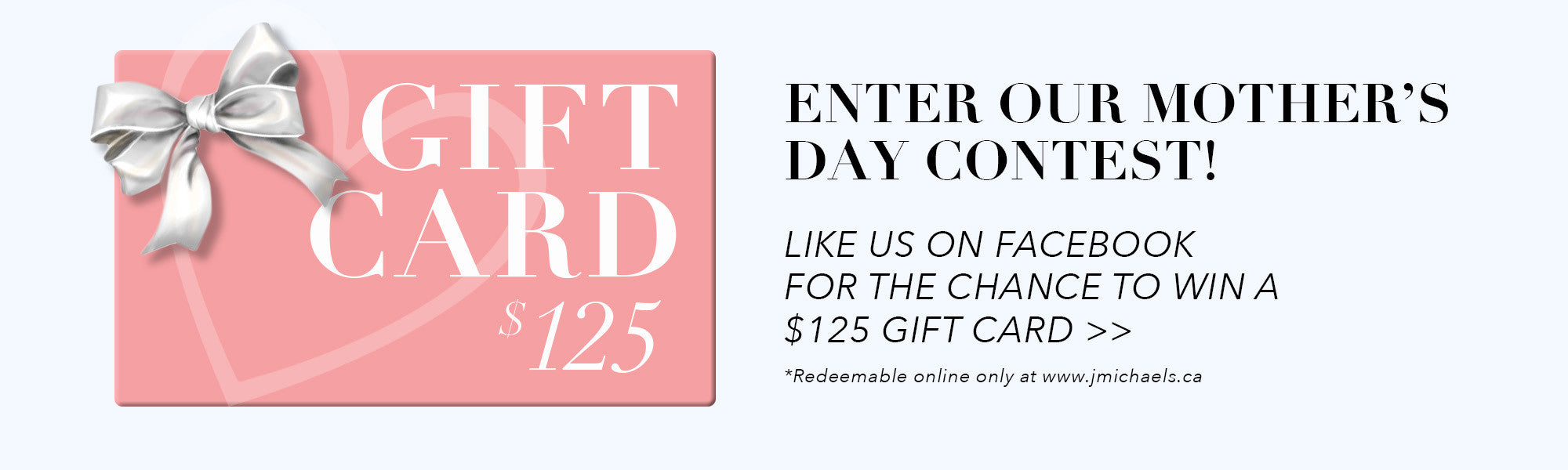 Mother's Day Contest - Enter to WIN $125 Gift Card