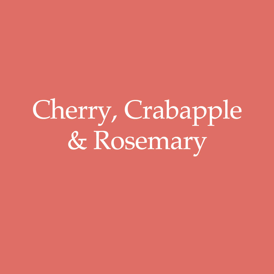 Cherry, Crabapple & Rosemary
