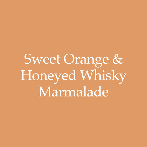 Sweet Orange & Honeyed Whisky Marmalade
