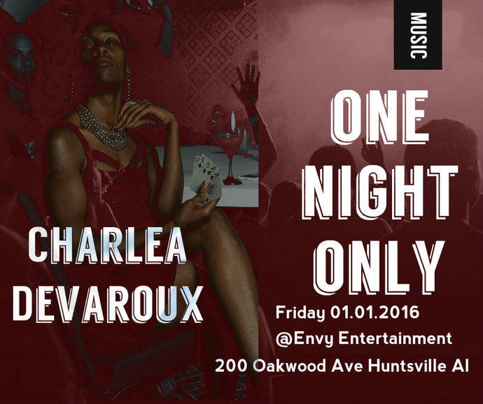 #Reason #5 Charlea Devaroux as CoCo One night Only Huntsville Own R&B Diva