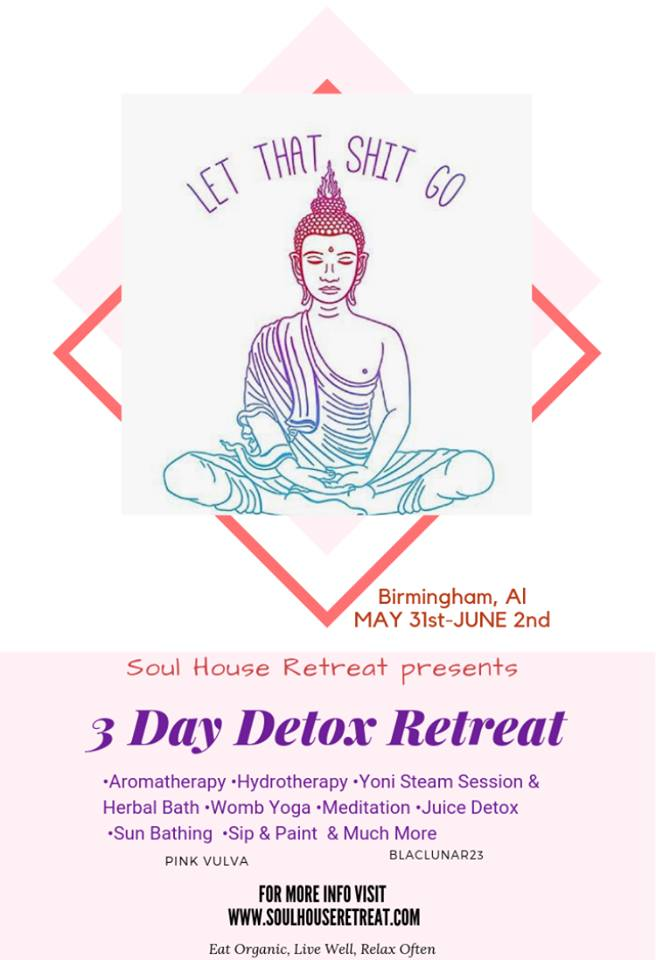Detox Retreat Fri May 31st - Sunday June 2 2019