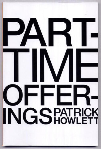 Patrick Howlett: Part-Time Offerings