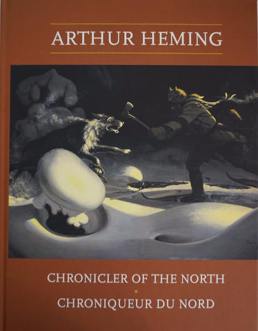 Arthur Heming: Chronicler of the North