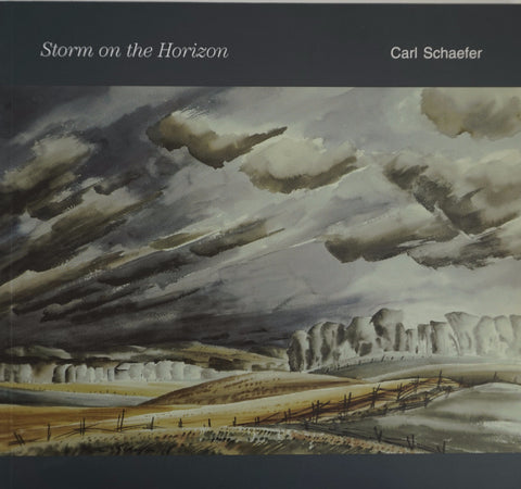 Carl Schaefer: Storm on the Horizon