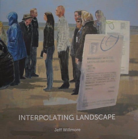 Jeff Willmore: Interpolating Landscape