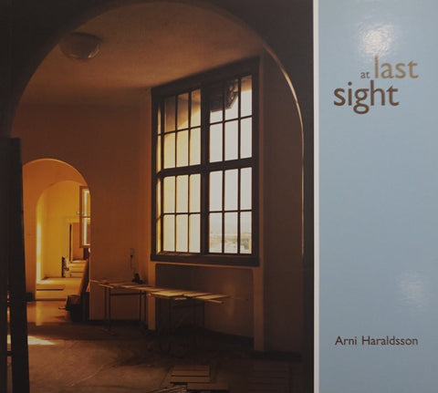 At Last Sight: Arni Haraldsson