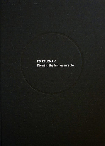 Ed Zelenak: Divining the Immeasurable