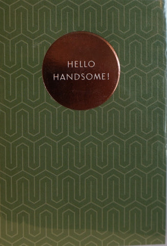 Card - Hello Handsome!